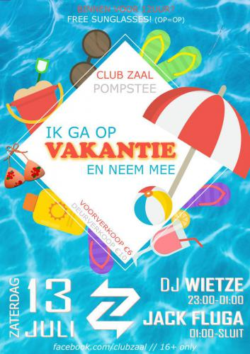 Club Zaal - 13juli2019 - Vakantie  - Poster - Enjoy Events