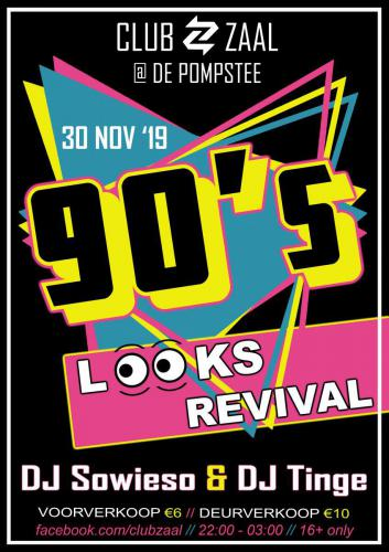 Club Zaal - 90's Looks Revival - Poster - Enjoy Events